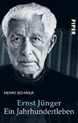 Ernst Jünger: Ein Jahrhundertleben