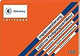 Leitfaden 3D Druck - Implementierung additiver Fertigungsverfahren: Teileauswahl, Wirtschaftlichkeitsrechnung, Investitions-, Fabrik- und Personalplanung