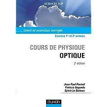 Cours de physique optique : Cours et exercices corrigés