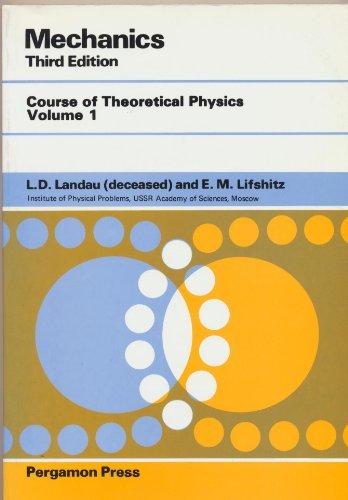 Mechanics: Vol 1 (Course of Theoretical Physics)