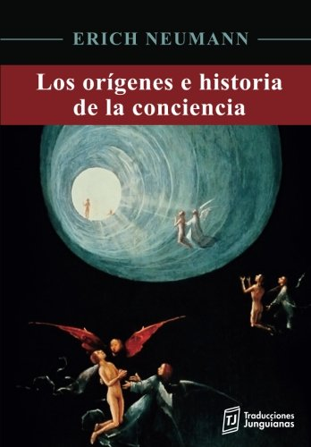 Los orígenes e historia de la conciencia por Dr. Erich Neumann
