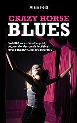 CRAZY HORSE BLUES (David Bakan t. 1)