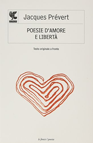 Poesie d'amore e libert. Testo francese a fronte