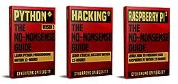 Python, Hacking & Raspberry Pi 3: The No-Nonsense Limited Bundle : Learn Python, Hacking And Raspberry Pi Programming Within 36 Hours! Descargar Epub Ahora