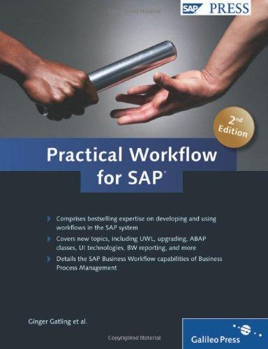 Practical Workflow for SAP by Ginger Gatling (2009-06-15) par Ginger Gatling;Alan Rickayzen;Jocelyn Dart;Erik Dick;Oliver Hilss;Joern Sedlmayr;Silvana Kempf;Thomas Kosog;Paul Medaille;Mike Pokraka