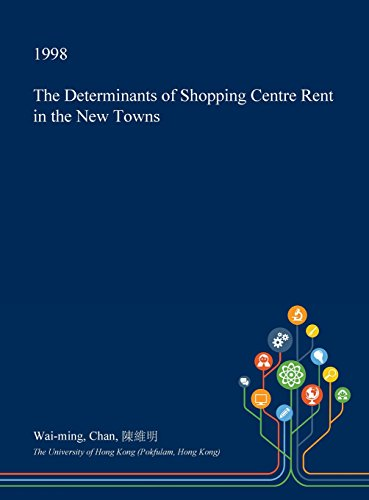 the-determinants-of-shopping-centre-rent-in-the-new-towns