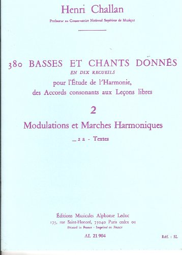 380 BASSES ET CHANTS DONNES VOL.02:MODULATIONS MARCHES HARM.2A TEXTES