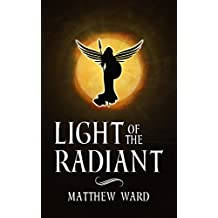 Light of the Radiant (The Reckoning Book 2)