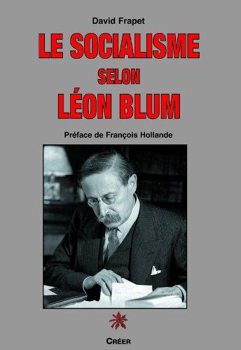 Le socialisme selon Lon Blum