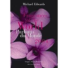 Fragrances of the World 2004/Parfums Du Monde
