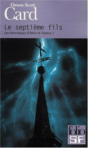 Les chroniques d'Alvin le Faiseur, tome 1 : Le Septième Fils