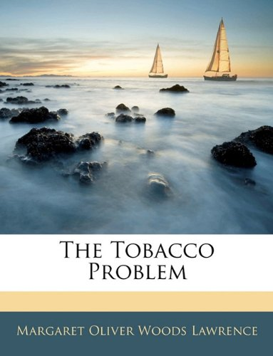 The Tobacco Problem