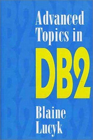 Advanced Topics in DB2
