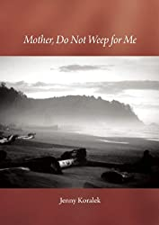 Mother, Do Not Weep for Me: A Son's Life Remembered With Joy