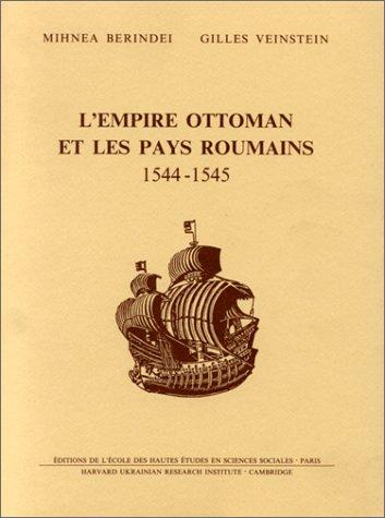L'Empire ottoman et les pays roumains, 1544-1545