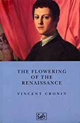 The Flowering of the Renaissance (Pimlico)