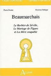 Beaumarchais : Le Barbier de Séville, Le Mariage de Figaro et La Mère coupable