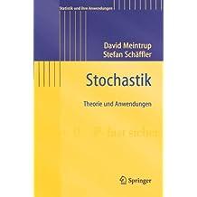 Stochastik: Theorie und Anwendungen (Statistik und ihre Anwendungen) (German Edition)