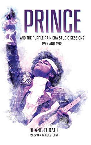 Prince and the Purple Rain Era Studio Sessions: 1983