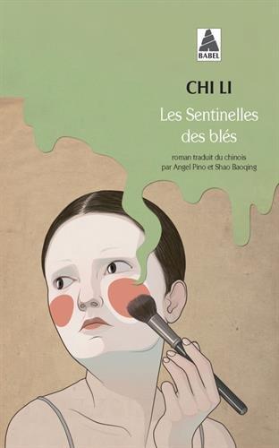 Les Sentinelles des blés par Li Chi