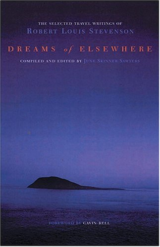 dreams-of-elsewhere-selected-travel-writings-of-robert-louis-stevenson