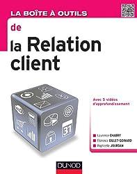 La Boîte à outils de la relation client (BàO La Boîte à Outils)