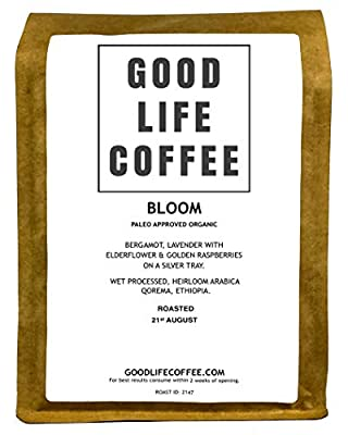 GOOD LIFE - BLOOM Paleo Approved, 100% Organic Coffee, Bulletproof Optimised, Premium Roasted Coffee from Qorema, Ethiopia, Roasted to Order, Award Winning Single Origin Arabica Coffee Beans, Low Acidity Coffee - Impossibly Delicious Taste from GOOD LIFE