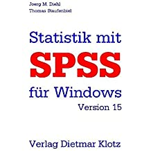 Statistik mit SPSS Version 15