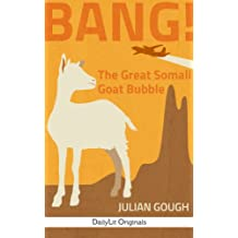 BANG! The Great Somali Goat Bubble
