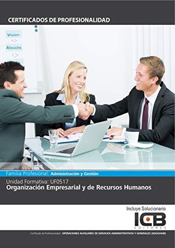 UF0517: ORGANIZACIÓN EMPRESARIAL Y DE RECURSOS HUMANOS (ADGG0408) par Araceli  Soriano Velasco