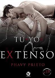 TU + YO =EXTENSO par Phavy Prieto