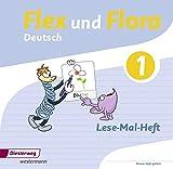 Flex und Flora: Lese-Mal-Heft 1