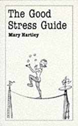 Good Stress Guide