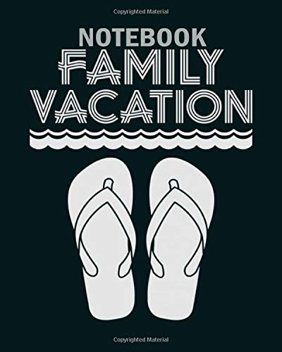 Notebook: family vacation flip flop1 - 50 sheets, 100 pages - 8 x 10 inches
