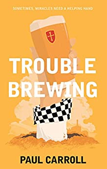 Trouble Brewing by [Carroll, Paul]