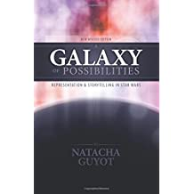 A Galaxy of Possibilities: Representation and Storytelling in Star Wars: New Revised Edition