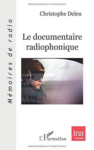 Le documentaire radiophonique