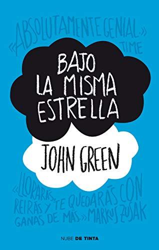 Bajo La Misma Estrella / The Fault in Our Stars por John Green