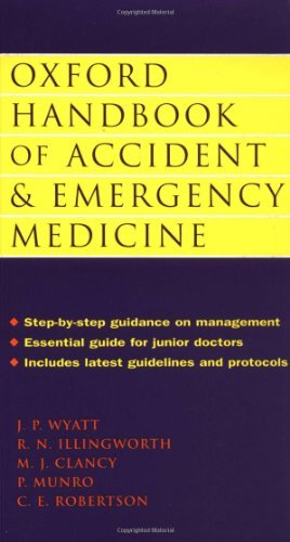 Oxford Handbook of Accident and Emergency Medicine (Oxford Medical Publications) by Jonathan P. Wyatt (1998-11-30)