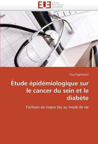 Étude épidémiologique sur le cancer du sein et le diabète: Facteurs de risque liés au mode de vie