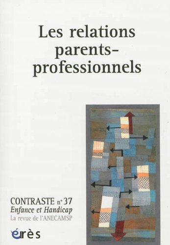 Contraste, N° 37 : Les relations parents-professionnels