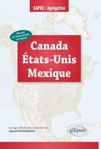 Canada Etats-Unis Mexique Capes Agreg Histoire Géographie 2013