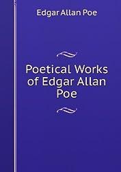 Poetical Works of Edgar Allan Poe