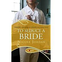 To Seduce a Bride: A Rouge Regency Romance (Courtship Wars Book 3)