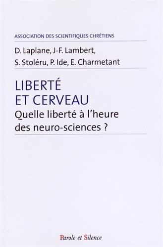 Libert et cerveau : A l'heure des neuro-sciences comment se pose la question de la libert ?