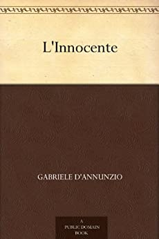 L'Innocente di [D'Annunzio, Gabriele]
