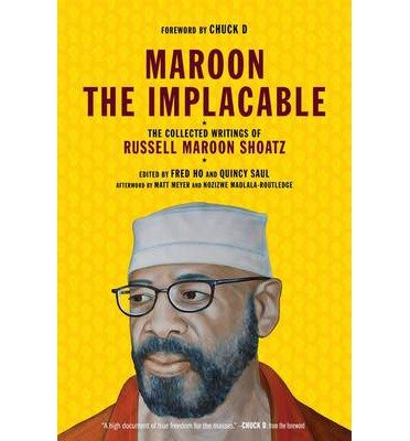 [( Maroon the Implacable: The Collected Writings of Russell Maroon Shoatz By Shoatz, Russell Maroon ( Author ) Paperback Apr - 2013)] Paperback