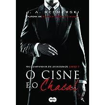 O Cisne e o Chacal (Em Portuguese do Brasil)