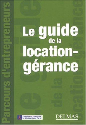Le guide de la location-gérance par Brigitte Adelinet-Quincey