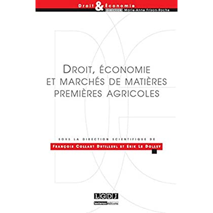 Droit, économie & marchés de matières premières agricoles